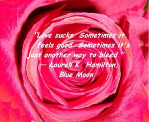 quote love sucks ABVH Blue moon